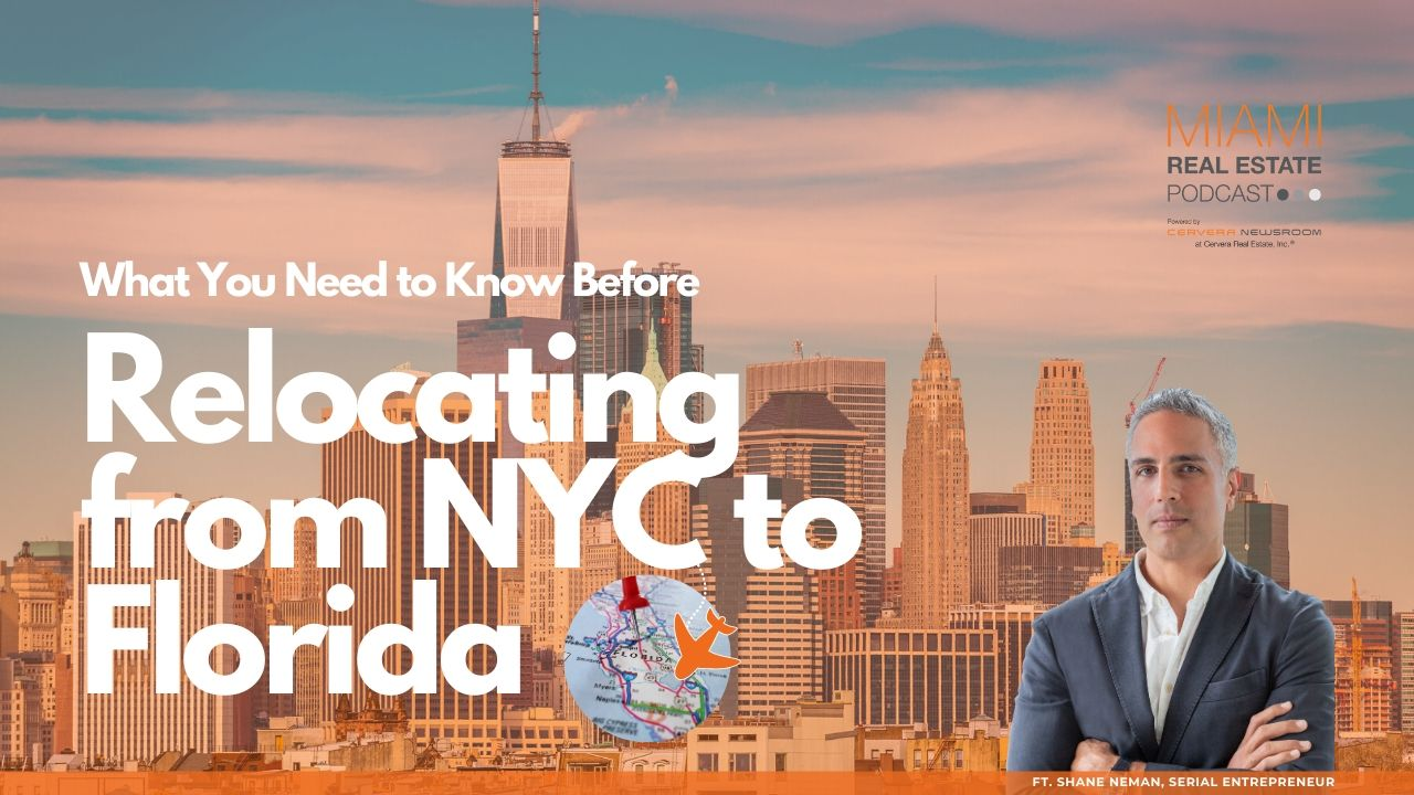 Relocating from NYC to Miami? Know this Before You Take the Leap